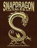 Curtis, John: Snapdragon Tales