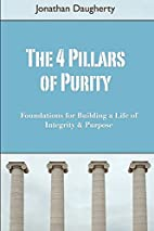 The 4 Pillars Of Purity by Jonathan…