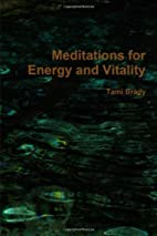 Meditations For Energy And Vitality by Tami…