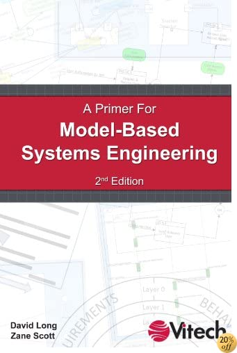 A Primer For Model-Based Systems Engineering