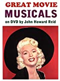 Reid, John Howard: Great Movie Musicals On Dvd