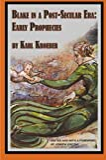 Karl Kroeber: Blake in a Post-Secular Era: Early Prophecies