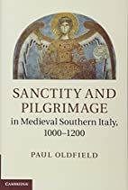 Sanctity and pilgrimage in medieval southern…