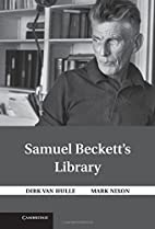 Samuel Beckett's Library by Dirk Van…