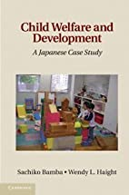 Child welfare and development : a Japanese…