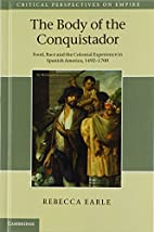 The Body of the Conquistador: Food, Race and…
