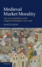 Medieval Market Morality: Life, Law and…