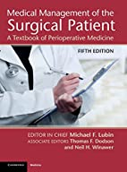 Medical Management of the Surgical Patient:…