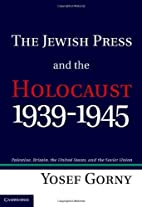 The Jewish press and the Holocaust,…
