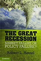 The Great Recession: Market Failure or…