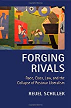 Forging Rivals: Race, Class, Law, and the…