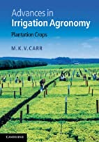 Advances in Irrigation Agronomy: Plantation…