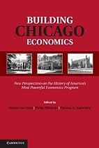Building Chicago Economics: New Perspectives…