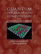 Quantum Information, Computation and…