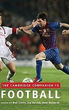 The Cambridge Companion to Football by Rob…