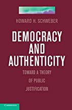 Democracy and Authenticity: Toward a Theory…