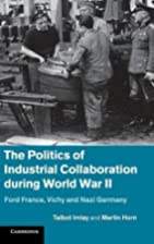 The Politics of Industrial Collaboration…