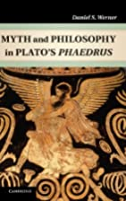 Myth and philosophy in Plato's Phaedrus by…