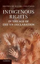 Indigenous rights in the age of the UN…