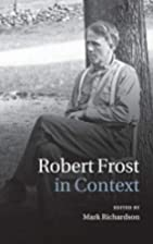 Robert Frost in Context (Literature in…
