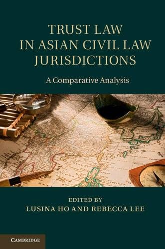 trust-law-in-asian-civil-law-jurisdictions-a-comparative-analysis