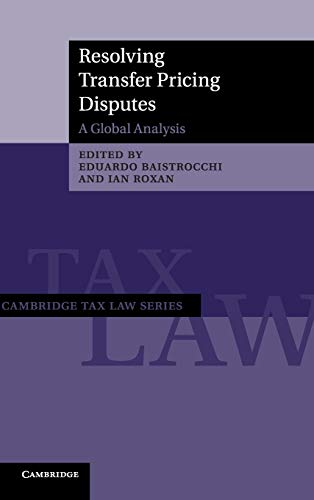 resolving-transfer-pricing-disputes-a-global-analysis-cambridge-tax-law-series