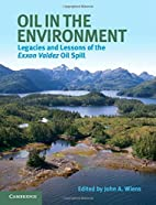 Oil in the Environment: Legacies and Lessons…