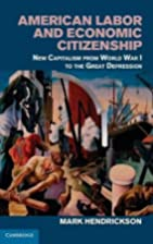 American Labor and Economic Citizenship: New…