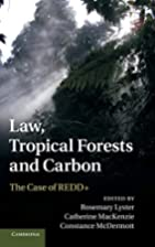 Law, Tropical Forests and Carbon by Rosemary…