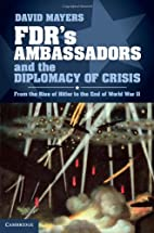 FDR's Ambassadors and the Diplomacy of…