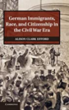 German Immigrants, Race, and Citizenship in…