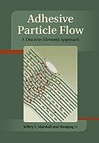 Adhesive Particle Flow: A Discrete-Element…
