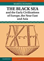 The Black Sea and the Early Civilizations of…
