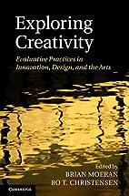 Exploring Creativity: Evaluative Practices…