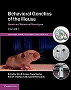 Behavioral genetics of the mouse. Volume 1,…