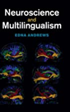Neuroscience and multilingualism by Edna…