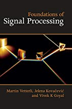 Foundations of signal processing by Martin…
