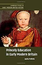 Princely education in early modern Britain…