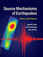 Source Mechanisms of Earthquakes: Theory and…