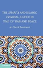 The Shari'a and Islamic Criminal Justice in…