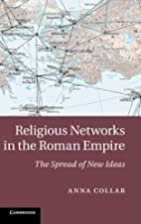 Religious networks in the Roman empire : the…
