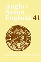 Anglo-Saxon England: Volume 41 by Malcolm…