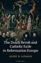 The Dutch Revolt and Catholic exile in…