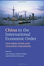 China in the International Economic Order:…