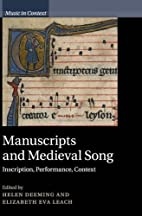 Manuscripts and medieval song : inscription,…