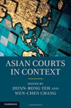 Asian Courts in Context by Jiunn-rong Yeh