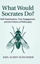 What Would Socrates Do?: Self-Examination,…