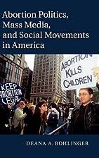 Abortion Politics, Mass Media, and Social…