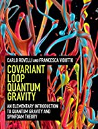 Covariant Loop Quantum Gravity: An…