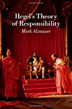 Hegel's Theory of Responsibility by…
